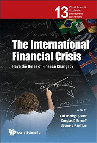 International Financial Crisis, The: Have The Rules Of Finance Changed? (World Scientific Studies in International Economics)