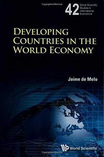 Developing Countries in the World Economy (World Scientific Studies in International Economics)