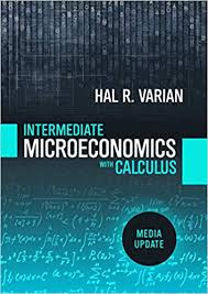 Intermediate Microeconomics with Calculus: A Modern Approach: Media Update (First Edition)