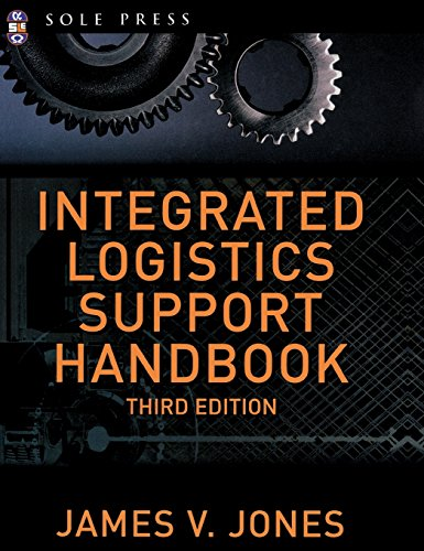 Integrated Logistics Support Handbook (McGraw-Hill Logistics Series)
