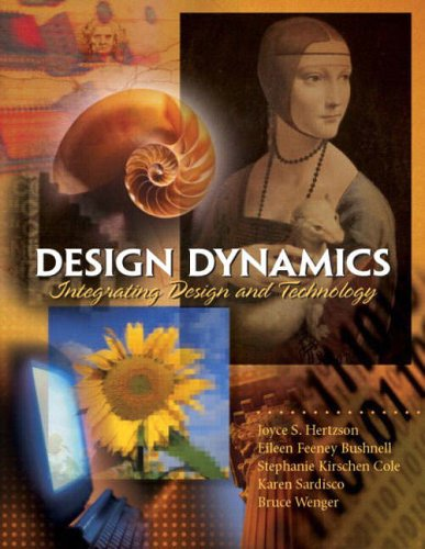 Design Dynamics:Integrating Design and Technology