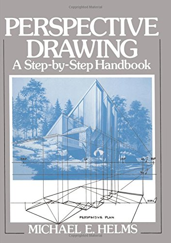 Perspective Drawing: A Step-by-Step Handbook