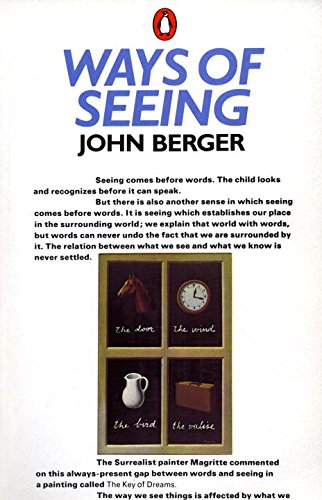 Ways of Seeing: Based on the BBC Television Series