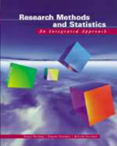 Basic Research Methods and Statistics: An Integrated Approach