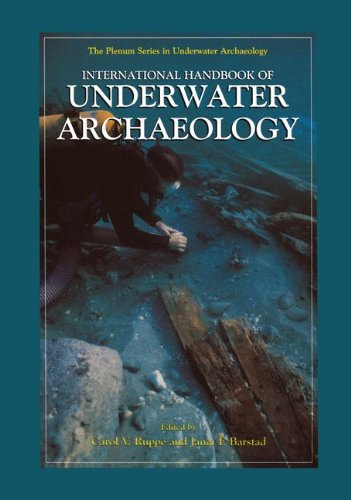 International Handbook of Underwater Archaeology (The Springer Series in Underwater Archaeology)