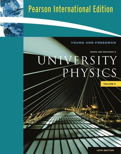 University Physics Volume 2 Chs.21-37 13th Edition Ebook