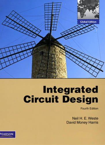 Integrated Circuit Design: International Version: A Circuits and Systems Perspective