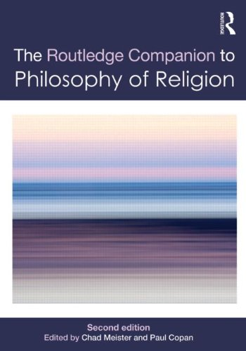 Routledge Companion to Philosophy of Religion (Routledge Philosophy Companions)