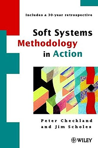 Soft Systems Methodology: a 30-year retrospection