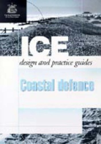 ICE Design and Practice Guides: Coastal Defence