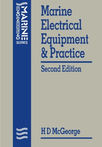 Marine Electrical Equipment and Practice (Marine Engineering)