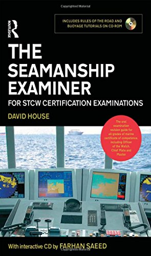 The Seamanship Examiner: For STCW Certification Examinations