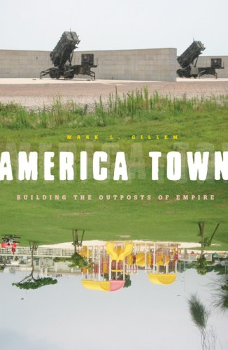 America Town: Building the Outposts of Empire
