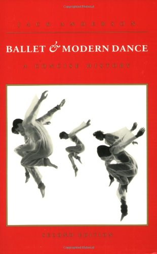Ballet and Modern Dance: A Concise History