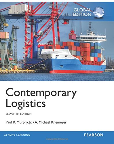 Contemporary Logistics: Global Edition