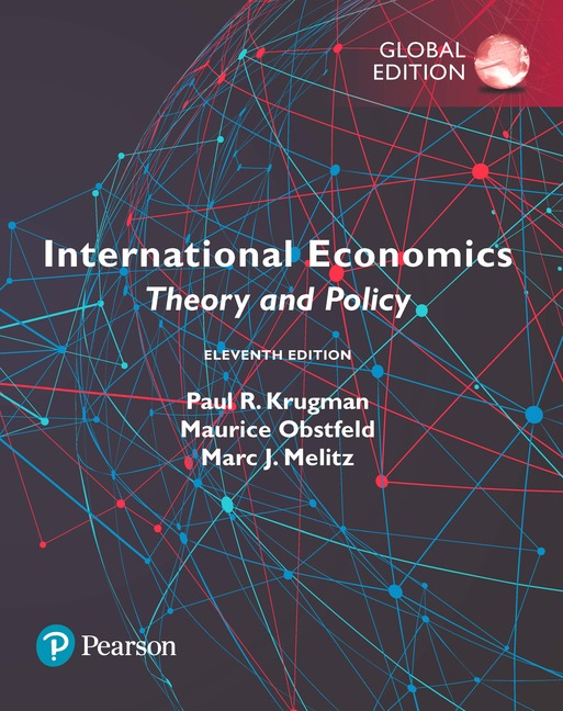 International Economics: Theory and Policy, 11th Global Edition