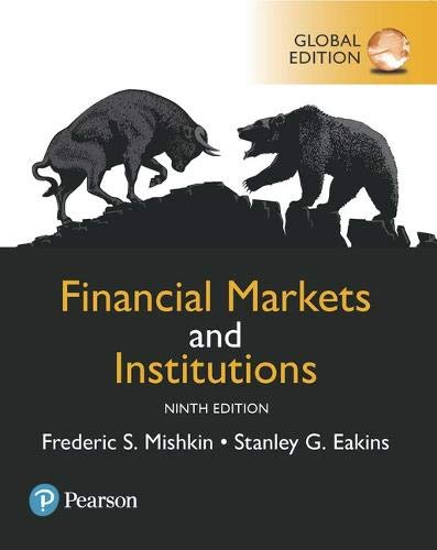 Financial Markets and Institutions, Global Edition (9e)