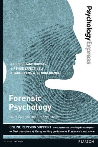 Forensic Psychology (Undergraduate Revision Guide)