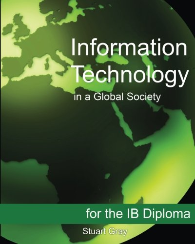 Information Technology in a Global Society for the IB Diploma