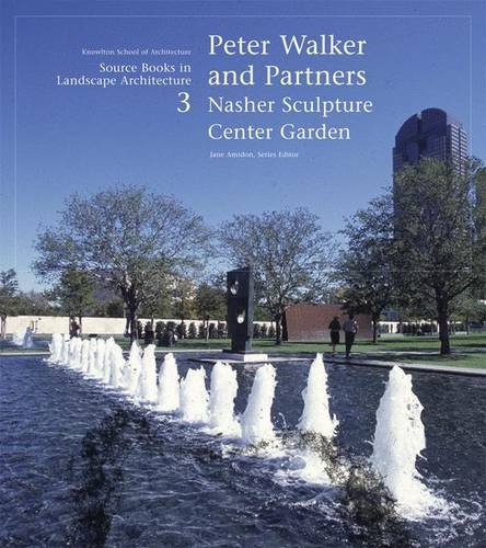Peter Walker and Partners: Source Books in Landscape Architecture: No. 3