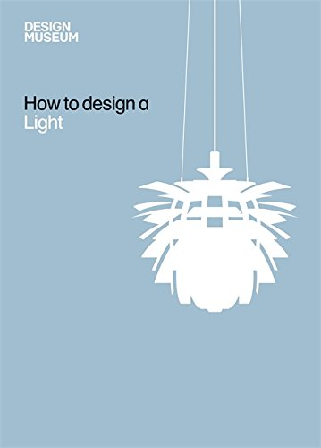 Design Museum How to Design a Light