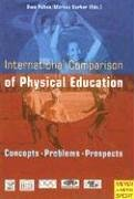 International Comparisons of Physical Education: Concepts, Problems, Prospects