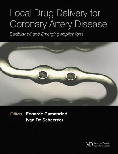 Local Drug Delivery for Coronary Artery Disease: Established and Emerging Applications