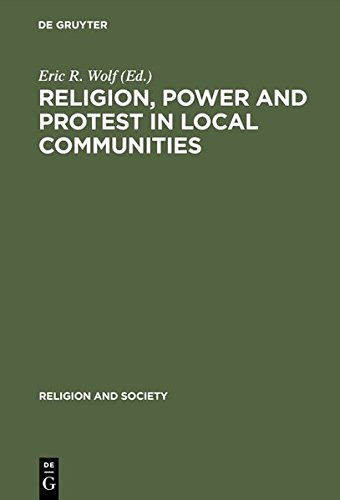 Religion, Power and Protest in Local Communities: Northern Shore of the Mediterranean (Religion and Society)