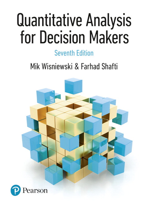 (KOD) (Quantitative Analysis ) Wisniewski, Quantitative Analysis for Decision Makers, 7/e (kitabın e-book erişimini içermektedir)